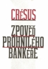 Crésus: Zpověd prohnilého bankéře