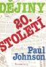 Paul Johnson: Dějiny 20.století