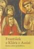 Jesus Sanz Montes: František a Klára z Assisi