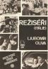 Ljubomír Oliva: Režiséri (Itálie)