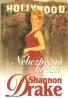 Shannon Drake: Nebezpečná krása