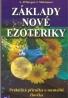 A.Altbregen, L.Mokrousov: Základy nové ezoteriky