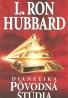 L.Ron Hubbard: Dianetika pôvodná štúdia