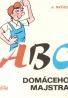 József Szucs: ABC domáceho majstra