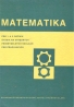 Kolektív autorov: Matematika pre 1 a 2 ročník štúdia na stredných priemyselných školách