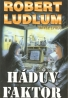 Robert Ludlum: Hádův faktor