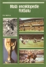 Kolektív autorov: Malá encyklopedie fotbalu