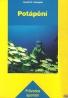 Rudolf B. Holzapfei: Potápění