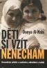Donya Al- Nahi: Děti si vzít nenechám