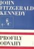 John Fitzderald Kennedy: Profily odvahy
