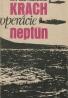 Lev Bezymenskij: Krach operace Neptun