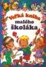 Kolektív autorov: Velká kniha malého školáka