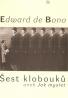 Edward de Bono: Šest klobouků
