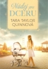 Tara Taylor Quinnová: Nádej pre dcéru