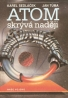 Karel Sedláček, Jan Tůma: Atom skrýva nadéji