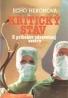 Echo Heronová: Kritický stav- Z príbehov zdravotnej sestry