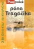 Zbigniew Nienacki: Prvý príbeh pána Tragáčika