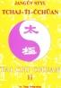 Yang Jwing-ming: Jangův styl: Tchaj-Ťi-Čchuan