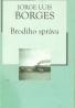 Jorge Luis Borges: Brodiho správa