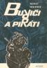 Horst Wahner: Buriči a piráti
