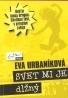Eva Urbaníková: Svet mi je dlžný