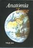 Kolektív autorov: Anatómia Zeme
