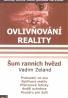 Vadim Zeland: Ovlivnování reality II- Šum ranních hvězd