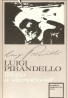 Luigi Pirandello: Ilúzia a skutočnosť