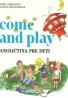 Věra Urbanová, Vlasta Rejtharová: Come and Play - Angličtina pre deti