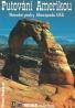 Werner Neumayer: Národní parky Jihozápadu USA