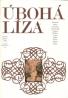 Kolektív autorov : Úbohá Líza