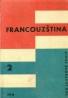 Kolektív autorov :  Francouzštine pro jazykové školy II.