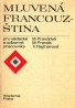 Koleketív autorov: Mluvená Francouzština