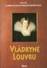 Sylvia Jurewitzová - Freischmidtová : Vládkyne Louvru