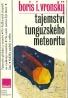 Boris i. Vronskij : Tajemství tunguzkého meteoritu