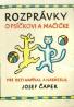 Jozef Čapek :Rozprávky o psíčkovi a mačičke