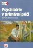 Ján Praško,Klára Látalová :Psychiatrie v primární péči