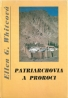 Ellen Gould Whiteová:Patriarchovia a proroci I-IV
