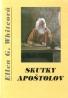 Ellen Gould Whiteová : Skutky apoštolov