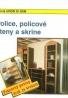 Niels Clausen : Police,policové steny a skrine