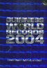 Kolektív autorov :Guinness World Records 2004