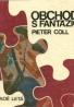 Pieter Coll : Obchody s fantáziou