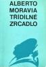 Alberto Moravia: Třídlílné zrcadlo