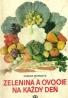 Ružena Murgová: Zelenina a ovocie na každý deň