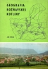 Ján Šišák :Geografia Rožňavskej kotliny