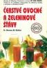 Norman W.Walker: Čerstvé ovocné a zeleninové šťavy