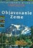 Kolektív autorov: Objavovanie Zeme