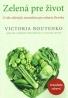 Victoria Boutenko: Zelená pre život