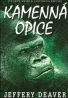 Jeffery Deaver : Kamenná opice