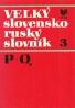 Kolektív autorov: Veľký Slovensko - Ruský slovník 3